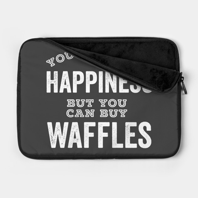 Waffle Lover Gift You Can't Buy Happiness But You Can Buy Waffles