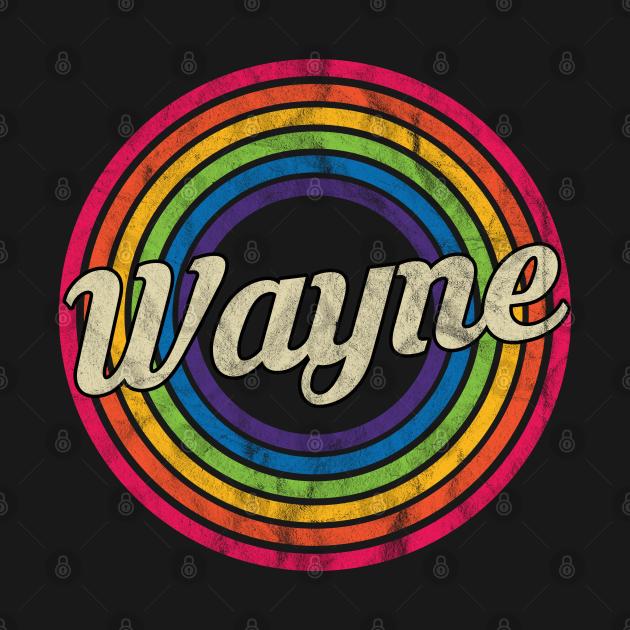 Wayne - Retro Rainbow Faded-Style