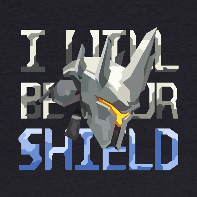 I Will Be Your Shield - Reinhardt Overwatch