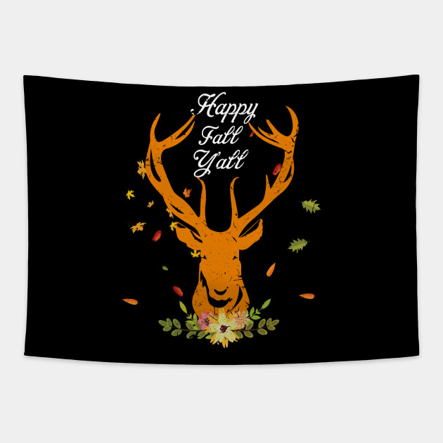 Deer Fall Gift Happy Fall Yall Autumn Leaves Coffee Mug For Men Women 191104 Deer Fall Gift Happy Fall Yall Autumn L Tapestry Teepublic