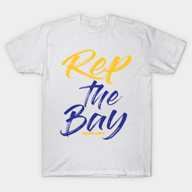 best loved 700c9 4e5a5 Rep The Bay Golden State Warriors
