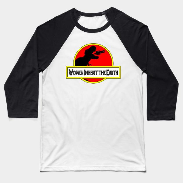 eb8b66a3 Women Inherit the Earth - Jurassic Park - Baseball T-Shirt | TeePublic