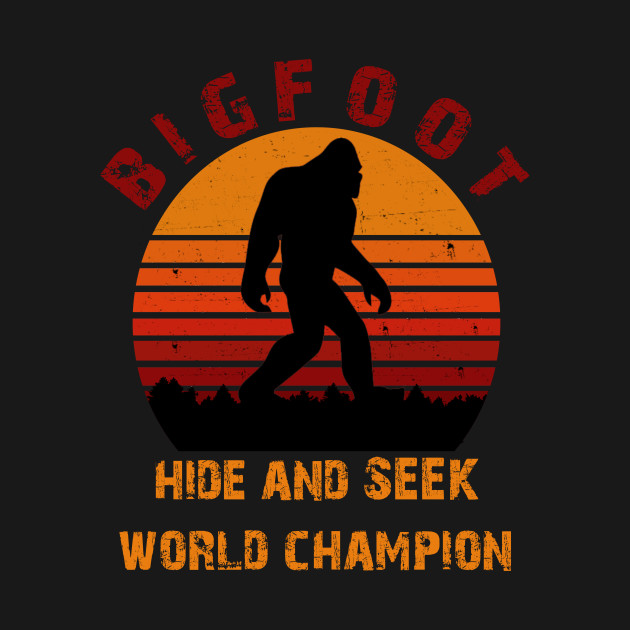 9cad30df1e63 Bigfoot T-shirt Undefeated Hide & Seek Sasquatch Yeti Gift - Big ...