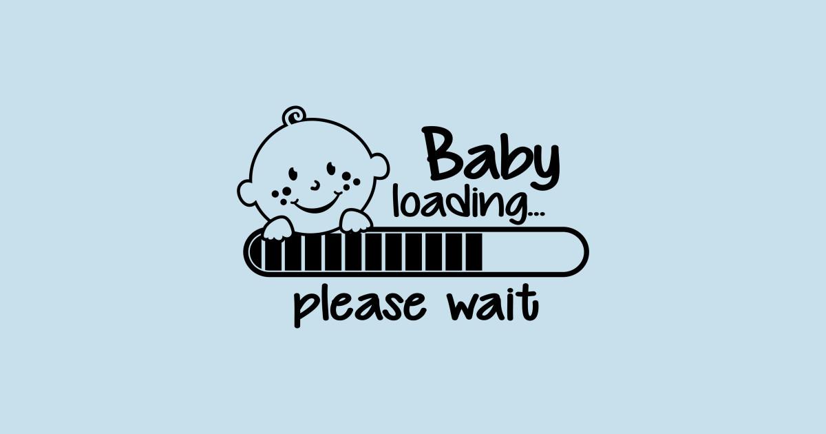 Baby Loading Newborn T Shirt Teepublic