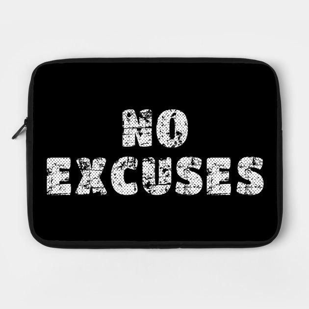No Excuses Motivational Shirt Gym Workout Inspirational Quotes Fitness Gym Motivational Laptop Case Teepublic