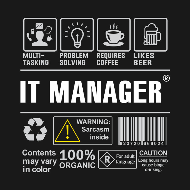 it manager shirt funny gift idea for it manager multi task it