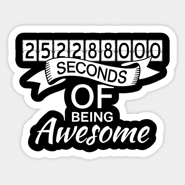 8th Birthday Gift 8 Years Old To Seconds Sticker