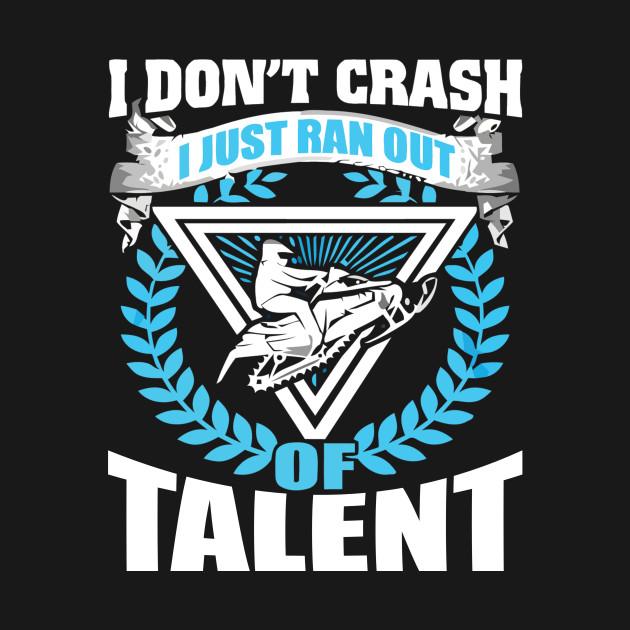 snowmobile t shirt i just ran out talent shirt snowmobile i just ran out talent t shirt teepublic teepublic