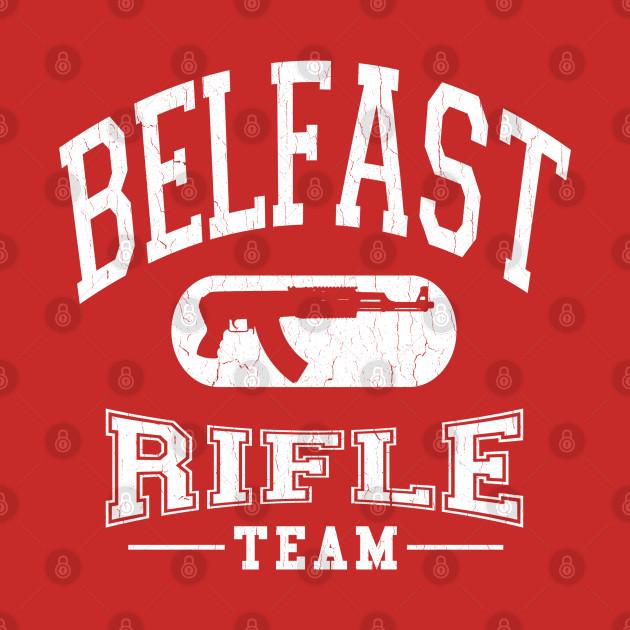 Belfast, Ireland Rifle Team (vintage look)