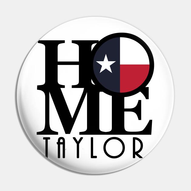 HOME Taylor Texas
