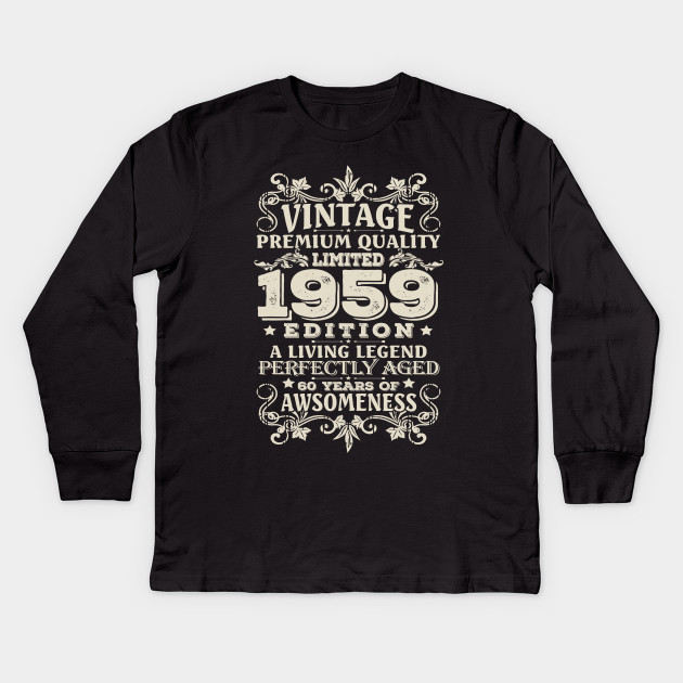 Vintage Made In 1959 60 Years Old Shirt 60th Birthday Gift Kids Long Sleeve T