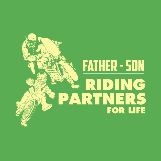 3e2d15043 Matching Father Son gift Riding Partners Fathers day gifts - Father Son  Matching Gift - Kids T-Shirt | TeePublic