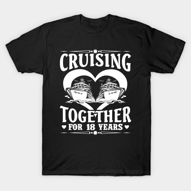 Cruising Together For 18 Years Wedding Anniversary Shirt