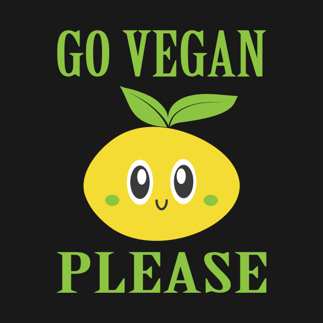 Go Vegan Please