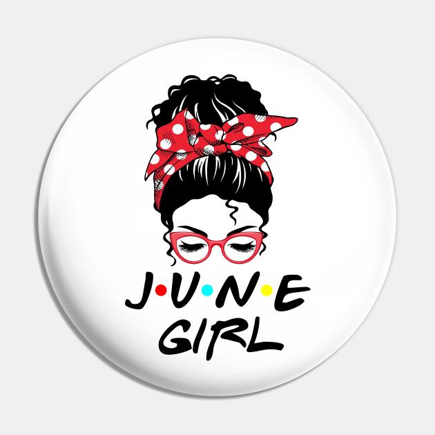 June Girl Messy Bun Girl Birthday Girl