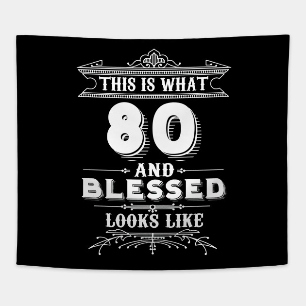 80 Year Old Man Woman Happy Birthday Gifts Tapestry
