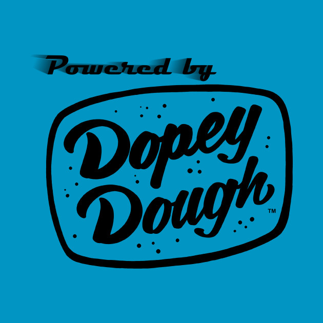 Powered by Dopey Dough