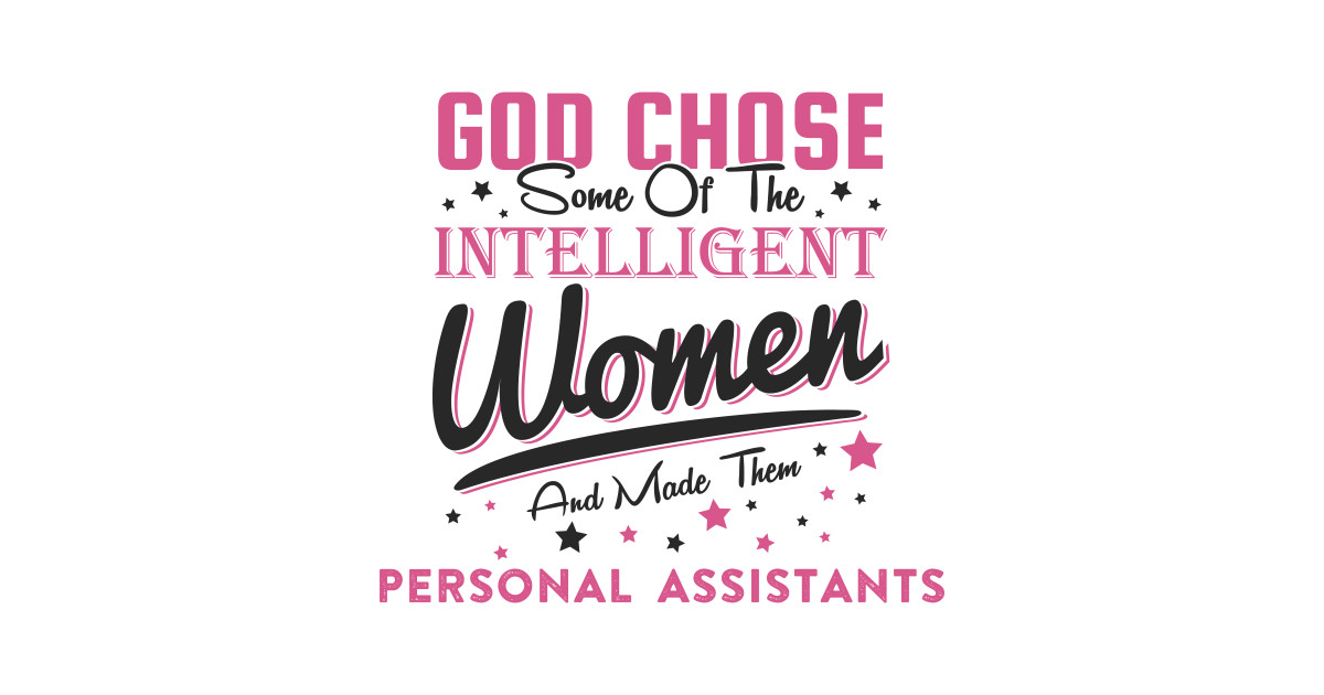 Funny Personal Assistant Job Quote Gift by alfalfalfa90