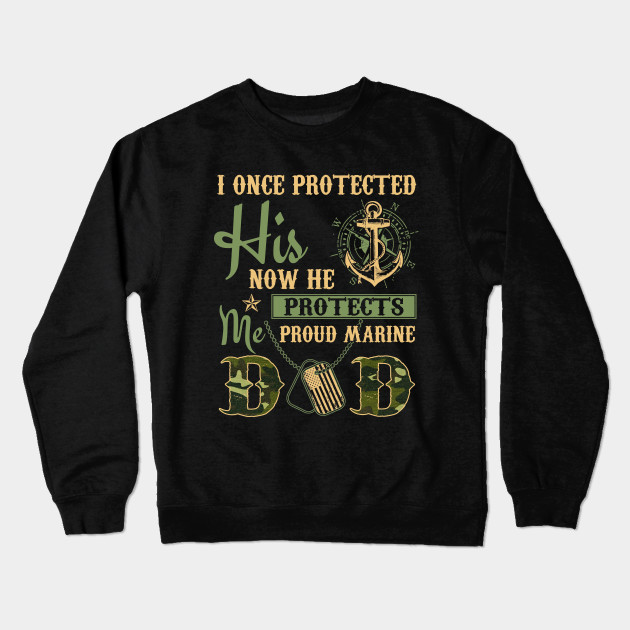 cc8eb109 Proud Marine Dad of his Military Son T-Shirt - Military - Crewneck ...