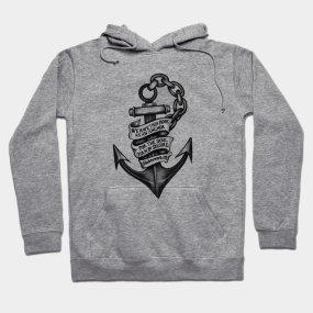 6e9fa0071d5 We Have this Hope... Hebrews 6 19 Hoodie