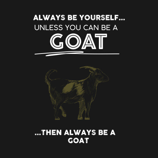 Cute Goat Love Quote Gifts - Goat - T