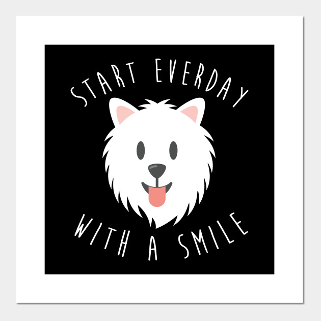 Maltese Gift Start Every Day With A Smile Dog Maltese Gifts