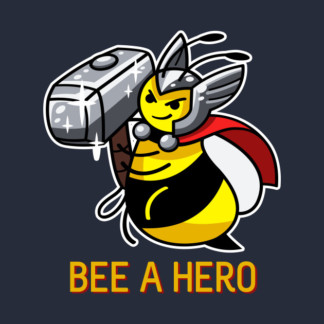 Bee a Hero (with border)