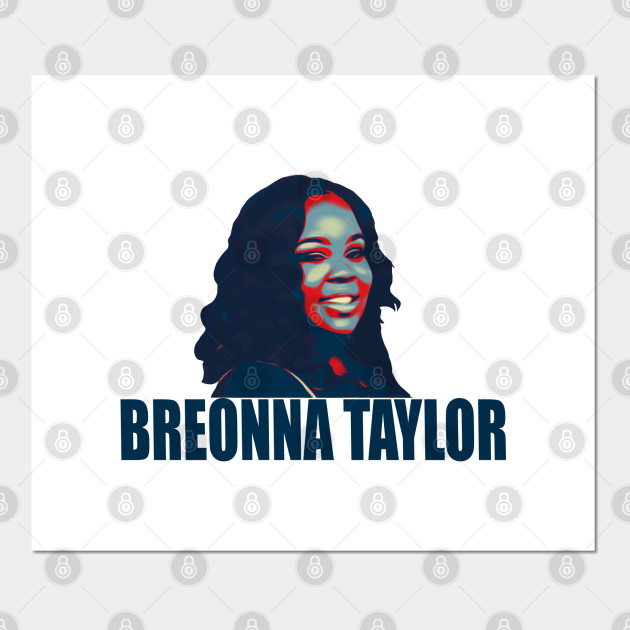Breonna Taylor Justice For Breonna Taylor Posters And Art Prints Teepublic