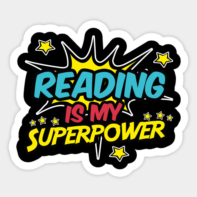 Image result for reading is superpower