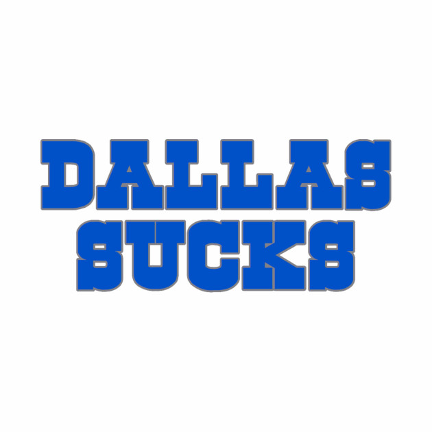 The Dallas Sucks
