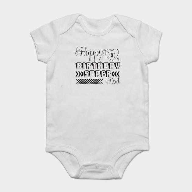 Birthday Tshirt Happy Daddy T Shirt Onesie