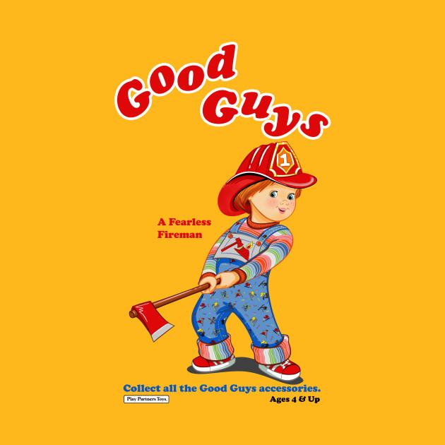4c1fcab11 Good Guys - Fireman - Child's Play - Chucky - Chucky - T-Shirt ...
