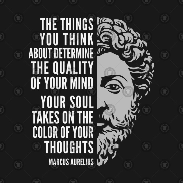 Marcus Aurelius Quote Color Of Your Thoughts Marcus Aurelius T Awesome Marcus Aurelius Quotes