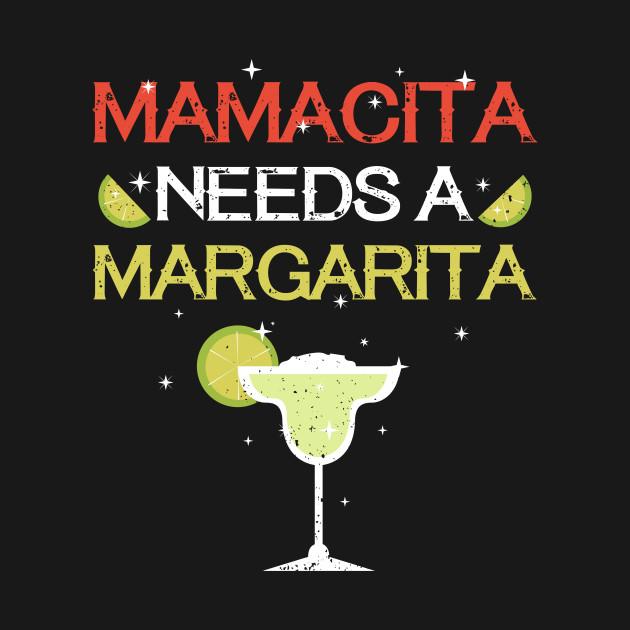 Download Mamacita Needs A Margarita Cinco De Mayo Shirt - Cinco De ...
