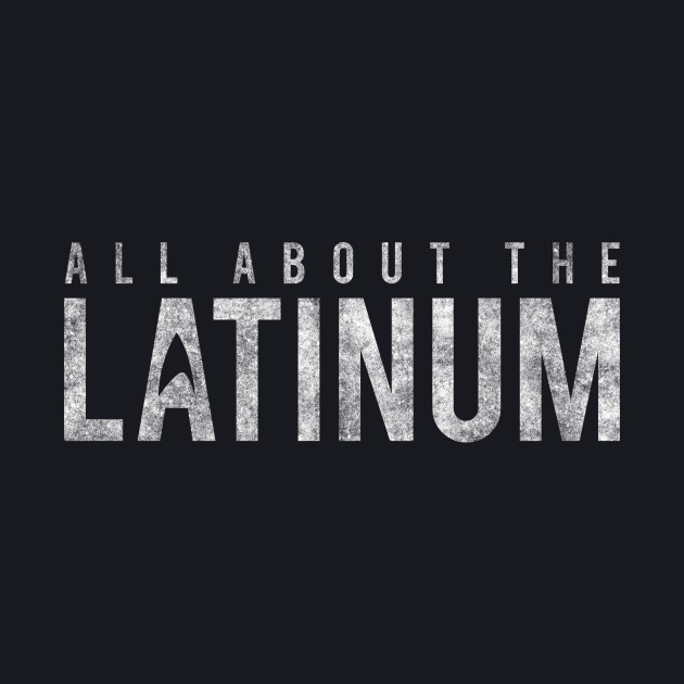 Star Trek - All About The Latinum - White Dirty