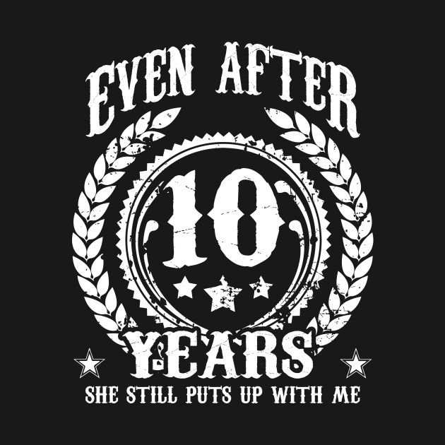 10 Year Anniversary Gift Funny Couple Relationship 10th
