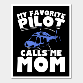 Helicopter Pilot Posters and Art Prints | TeePublic
