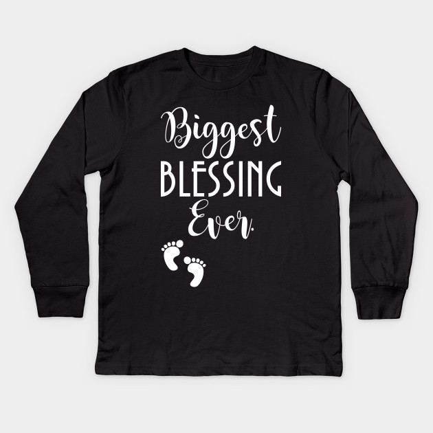 541dd9fae Biggest Blessing Ever Baby Footprints Pregnant Long Sleeve Shirt Kids Long  Sleeve T-Shirt