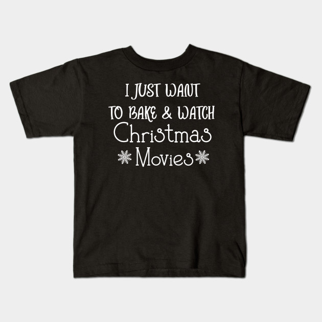Bake \u0026 Watch Christmas Movies , Festive Quote White Text