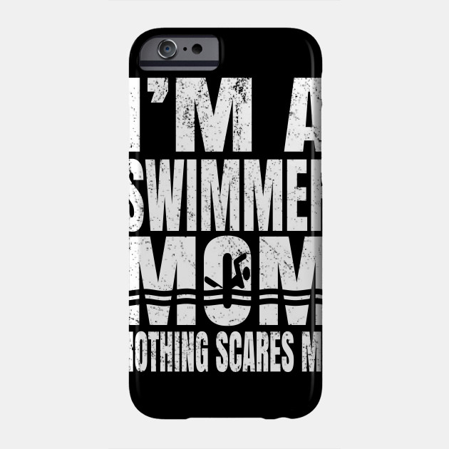 I'm A Swimmer Mom Nothing Scares Me - Vintage Swim Pool graphic