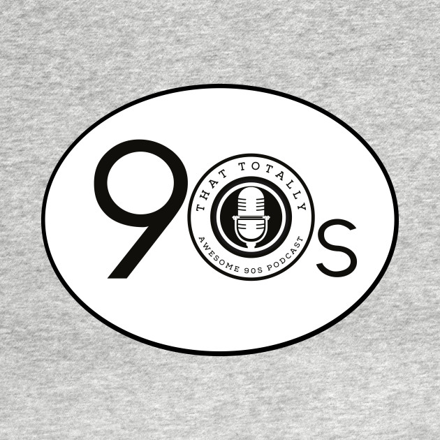 That Totally Awesome 90s Podcast T-shirt