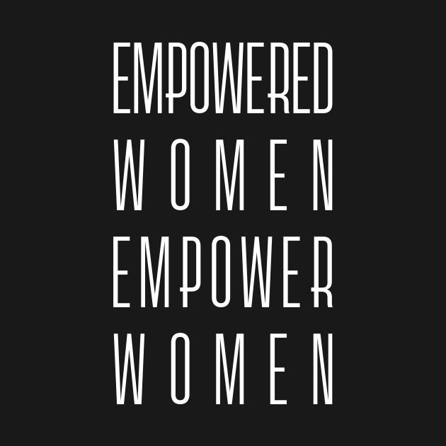 Empowered Women Empower Women (white)