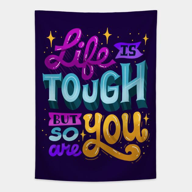 You Are Tough
