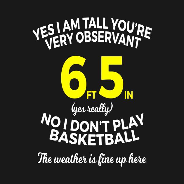 d5fb9d004 ... Mens Big Tall Man Funny T Shirt Gifts Idea 6 Foot 5 inch