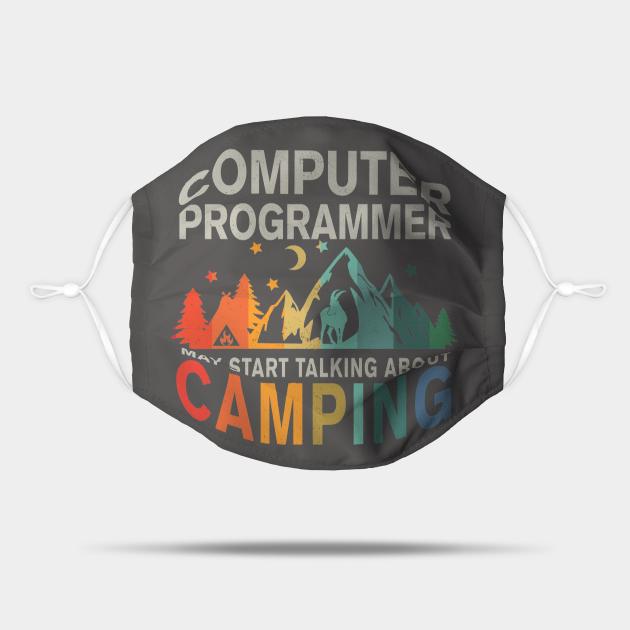 Camping Computer Programmer Shirt, Computer Programmer Mask, Computer Programmer Stickers & Gifts