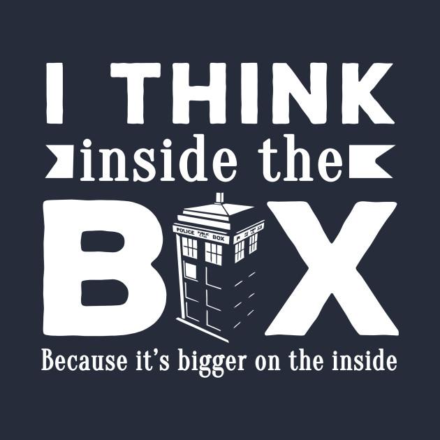 I Think Inside The Box