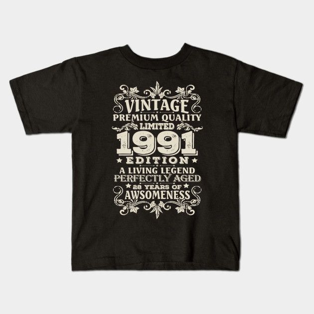Vintage Made In 1991 28 Years Old Shirt 28th Birthday Gift Kids T