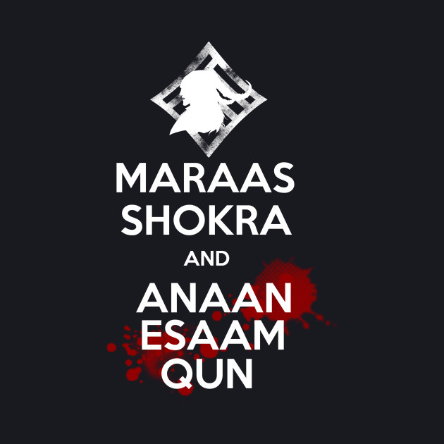 Maraas Shokra and Anaam Esaam Qun