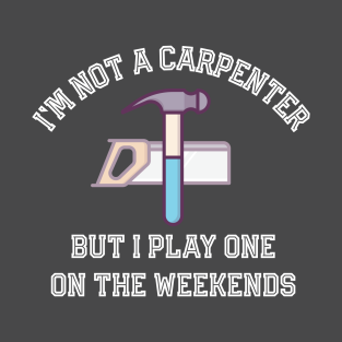 Carpenter Gift Ideas T Shirts Teepublic