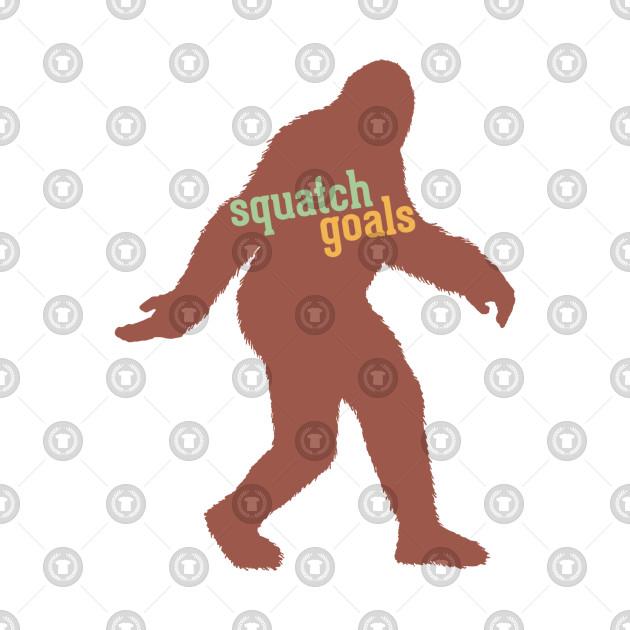Squatch Goals